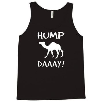 guess what day it is hump day humpday Tank Top