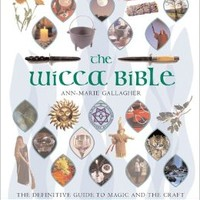 The Wicca Bible: The Definitive Guide to Magic and the Craft: Ann-Marie Gallagher: 9781402730085: Books - Amazon.ca