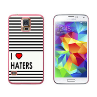 I Love Heart Haters Galaxy S5 Case