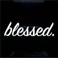 Blessed Sticker Vinyl Decal Religious Sticker JDM Car Sticker For Honda Acura