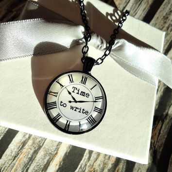 Time to Write Black Key-chain or Necklace | Literary Art, Books, Journalist, Published, Plays, Short Stories, Novelist, Writer's Gift