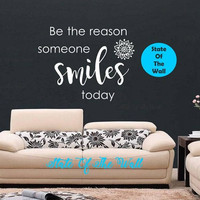 Be the reason someone smiles today Wall Decal Buddha Quote Sticker Art Decor Bedroom Design Mural peace art