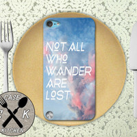 Not All Who Wander Are Lost Pink Clouds Quote Cute Custom Rubber Case iPod 5th Generation and Plastic Case For The iPod 4th Generation