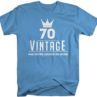 Shirts By Sarah Men's Funny 70th Birthday T-Shirt Vintage Never Looked So Good Shirts