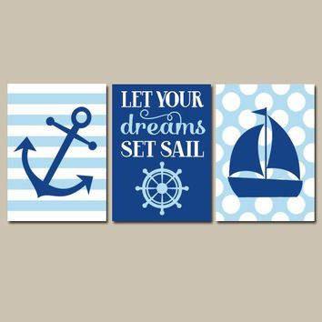 Boy NAUTICAL Wall Art, NAUTICAL CANVAS or Prints, Anchor Sailboat, Baby Boy Nursery Decor, Ocean Decor, Dreams Set Sail, Set of 3  Pictures