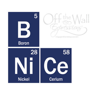 Be Nice, elements, periodic table decal, teacher decor, classroom stickers