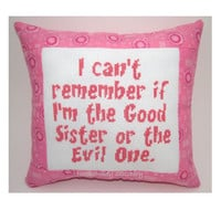 Cross Stitch Pillow Funny Quote, Pink Pillow, Sister Quote, Family Quote