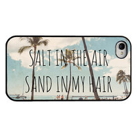 Hawaii Iphone case - Iphone 4 and 4s case - quote iphone case - salt in the air sand in my hair - beach iphone case - trendy  iphone case
