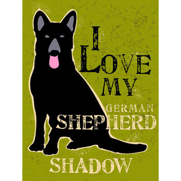 Personalized Love My German Shepherd Wood Sign by Artist Ginger Oliphant