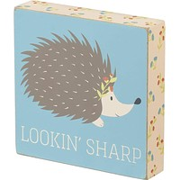 Lookin' Sharp Hedgehog Wooden Box Sign with Floral Accent