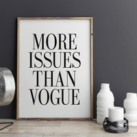 More Issues Than Vogue Fashion Decor Print Wall Decor Fashion Print Home Decor Vogue Print Fashion Artwork Watercolor Fashion Magazine Print