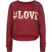 Full Tilt #Love Girls Hi Low Sweatshirt Berry  In Sizes