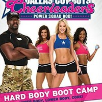 Dallas Cowboys Cheerleaders: Hard Body Boot Camp