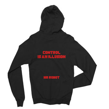 Control Is An Illusion Mr Robot Hoodie