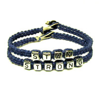 Stay Strong Bracelet Set, Dark Blue Macrame Hemp Jewelry, Silver Tone Letters - Free North American Shipping