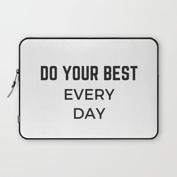DO YOUR BEST EVERY DAY Laptop Sleeve by Love from Sophie