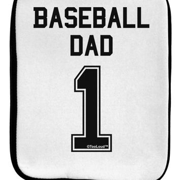 Baseball Dad Jersey 9 x 11.5 Tablet  Sleeve by TooLoud