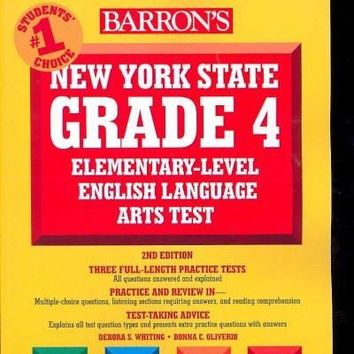 New York State Grade 4 Elementary-Level English Language Arts Assessment (Barron's New York State Grade 4 Elementary-Level English Language Arts Assessment)