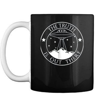 The Truth Is Out There UFO Alien  Gifts Mug