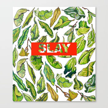slay tea slay! // watercolor tea leaf pattern with millennial slang Canvas Print by Camila Quintana S