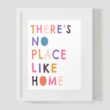 Colorful There's No Place Like Home Wizard of Oz Wall Art 8x10 Typography Print
