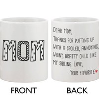 Cute Ceramic Coffee Mug for Mom - Dear Mom From Your Favorite