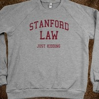 Stanford Law (Just Kidding Vintage Sweater) - College Law Humor