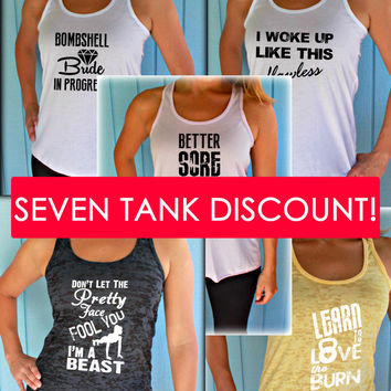 Seven Tank Discount. Burnout or Flowy Workout Tank Tops. Motivational Quote Tanks.