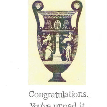 Congratulations You've Urned It Card | Funny Graduation History Humor Pun Greek Classical Art Gothic Victorian Ancient Nerdy Gift