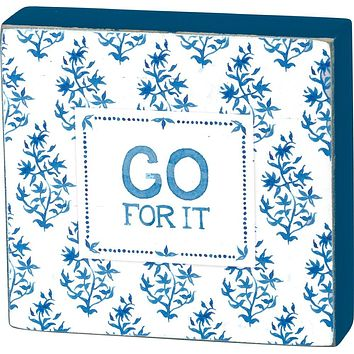 Go For It Mini Wooden Motivational Sign in Blue and White Floral