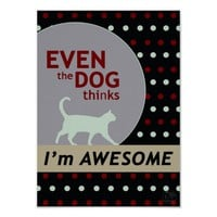 Retro polka dots cat print dog thinks I'm awesome