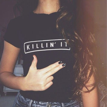 Fashion hot letters Killin'it black Leisure short sleeve top
