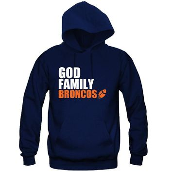 God Family Broncos Hoodie Sports Clothing