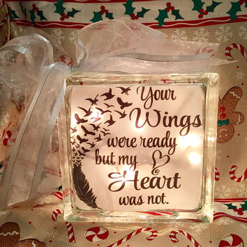 Your Wings Were Ready But My Heart Was Not Lighted Glass Block, Memory Block