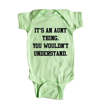 It's An Aunt Thing You Wouldn't Understand Baby Onesuit