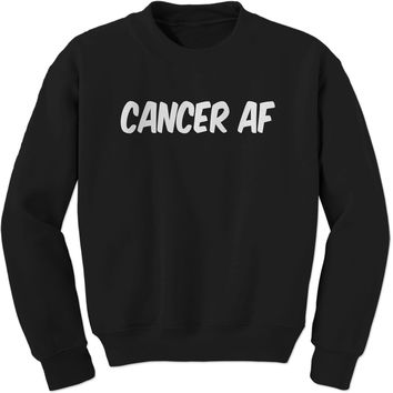Cancer AF As F-ck Zodiac Adult Crewneck Sweatshirt
