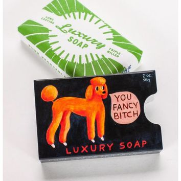 You Fancy Bitch Luxury Soap Bar