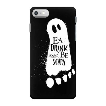 eat drink and be scary iPhone 7 Case