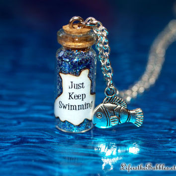 Just Keep Swimming, Dory, Finding Nemo, Magical Bottle & Fish Charm Necklace Disney Pixar Inspired, by Life is the Bubbles