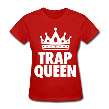 Trap Queen Women's T-Shirt