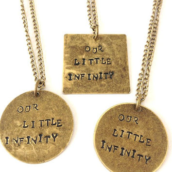 TFIOS Our Little Infinity Metal Stamped Necklace