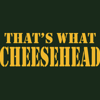 Cheesehead Shirt Thats What Cheesehead Tee Mens Packer Tee Green Bay Packers Shirt Wisconsin T-Shirt Guys Ladies Womens Go Pack S M L XL