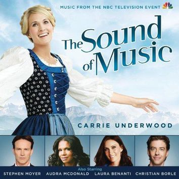 Original TV Soundtrack feat. Carrie Underwood - The Sound of Music (Music from the NBC Television Event)