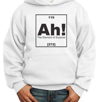 Ah the Element of Surprise Funny Science Youth Hoodie Pullover Sweatshirt by TooLoud