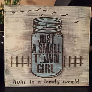 "Wooden Hand Painted Distressed Sign ""Small Town (Missouri) Girl Mason Jar"""