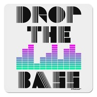 "Drop the Bass 4x4"" Square Sticker"