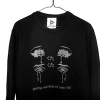 shopwithasianstereotypes: Getting Real Tired of Your Shit Sweatshirt