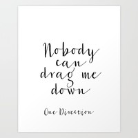 One Direction Quote One Direction song Song Lyrics Inspirational Poster Motivational Quote Wall Art Art Print by MichelTypography