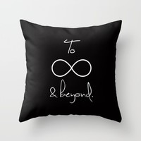 To Infinity and Beyond Throw Pillow by RexLambo