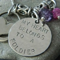 MY HEART BELONGS TO A SOLDIER/LIVE EVERYDAY LIKE HE DEPLOYS TOMORROW | wirenwhimsy - Jewelry on ArtFire